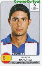 204 VICTOR SANCHEZ ESPANA RC.DEPORTIVO STICKER PANINI CHAMPIONS LEAGUE 2002