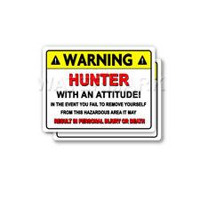 Hunter Warning Attitude Decal Deer Bear Elk Moose Bumper 2 pack Stickers mka