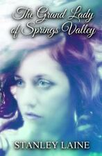 The Grand Lady of Springs Valley by Stanley Laine (2013, Paperback, Large Type)