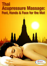 Thai Acupressure Massage & Spa Video on DVD - Feet, Hands & Face for the Mat
