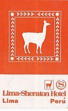 Peru Lima Sheraton Hotel Vintage Luggage Label sk2049