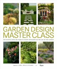 Garden Design Master Class 100 Lessons from The World's Finest ... 9780847866663