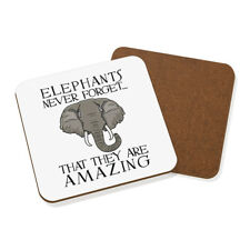 Elephants Never Forget That They Are Amazing Coaster Drinks Mat - Funny