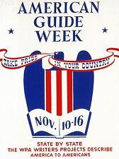 ART PRINT POSTER ADVERT AMERICAN GUIDE WEEK TAKE PRIDE IN YOUR COUNTRY NOFL1511
