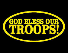 GOD BLESS OUR TROOPS VINYL DECAL 4x8 SOLDIERS AMERICA