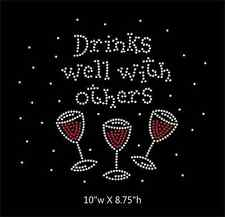 Drinks Well with Others Wine Glasses Iron on Rhinestone Transfer DIY