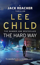 The Hard Way: (Jack Reacher 10): A Jack Reacher Novel, By Lee Child,in Used but
