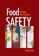 Food Safety: Old Habits, New Perspectives, Entis, Phyllis, Very Good Book