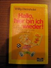 Willy Breinholst - Hallo, hier bin ich wieder -  Roman - 1988 - Taschenbuch