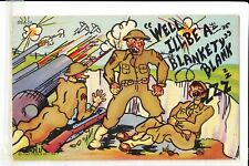 VINTAGE LINEN POSTCARD MILITARY COMIC WELL I'LL BE A BLANKETY BLANK