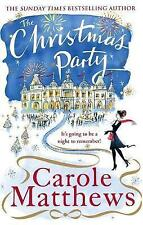 The Christmas Party (Christmas Fiction) - New Book Carole Matthews