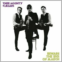 Thee Mighty Caesars Beware The Ides Of March Vinyl LP NEW sealed