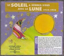 514 // LE SOLEIL A RENDEZ-VOUS AVEC LA LUNE (1934-1956) 2 CD