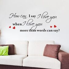 When I Love You More Than Words Can Say Quote Art Vinyl Wall Sticker Decal Decor