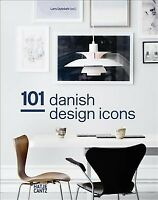 101 Danish Design Icons, Hardcover by Dybdahl, Lars (EDT), Like New Used, Fre...