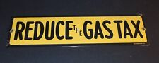 """Rare NOS 1992 Ande Rooney PORCELAIN ENAMEL REDUCE THE GAS TAX SIGN 12"""" X 3"""""""