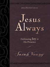 Jesus Always Deluxe Edition Large Print by Sarah Young