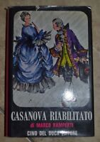 MARCO RAMPERTI - CASANOVA RIABILITATO - ED: CINO DEL DUCA - ANNO: 1963 1A (TT)