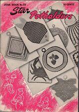 Vintage 1947 American Thread Co. Info Booklet - Star Potholders