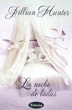 NOCHE DE BODAS, LA (Spanish Edition), , JILLIAN HUNTER, Very Good, 2008-03-01,