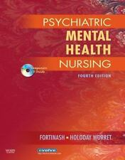 Psychiatric Mental Health Nursing, 4th Edition (FORTINASH), Holoday Worret MSN