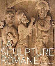La sculpture romane - Jean-René Gaborit - Hazan