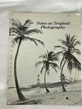 Notes on Tropical Photography, Kodak A4 Booklet, 1970, 8 Pages