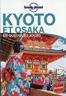 Kyoto et Osaka En quelques jours - 2ed