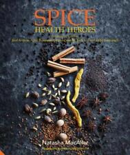 Spice Health Heroes: Unlock the Power of Spice for Flavour and Wellbeing: Used