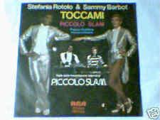"""STEFANIA ROTOLO SAMMY BARBOT Toccami 7"""" PICCOLO SLAM"""