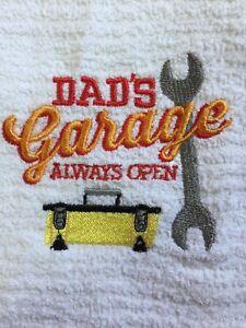 Embroidered White Kitchen Bar Hand Towel   Dad's Garage Always Open