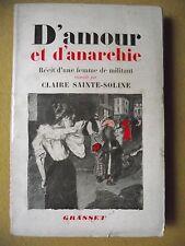 CLAIRE SAINTE-SOLINE D'AMOUR ET D'ANARCHIE RÉCIT VIE D'UNE FEMME DE MILITANT