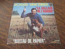 45 tours ROGER WHITTAKER la ballade de l'amour