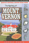 NEW The Mystery at Mount Vernon (Real Kids, Real Places) by Carole Marsh