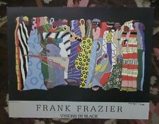 "RARE, WONDERFUL SIGNED, DATED 1989 FRANK FRAZIER POSTER ""VISIONS IN BLACK:"