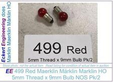 EE 499 Red NEW Marklin HO LARGE 9mm Globe x 5mm Screw Base Bulb Pk/2 Bulbs NOS