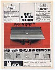 PUBLICITE ADVERTISING 104 1965 Porte de garage MISCHLER