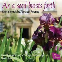 Annabel Rooney: As A Seed Bursts Forth - The Choir Of Christ's College, (NEW CD)