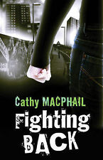 Fighting Back, MacPhail, Catherine, New Book
