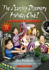 The Starship Discovery Holiday Club! (Paperback or Softback)