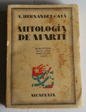 "1929 ""Mitologia de Marti"" A Hernandez Cata Cuba Jose Marti Mithology Rare Book!!"