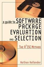 A Guide To Software Package Evaluation And Design: By Nathan Hollander