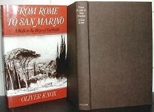 From ROME to SAN MARINO Oliver Knox HARDBACK DJ 1st Ed GARIBALDI Apennines ITALY