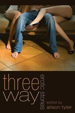 New, Three Way: Erotic Adventures, , Book
