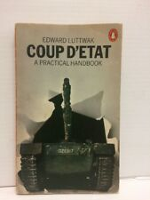 Coup D'état A Practical Handbook. Luttwak. Rare Classic Penguin 1st Ed