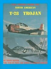 North American T-28 Trojan: The T-28 in Navy, Air Force, & Foreign Service (Pape
