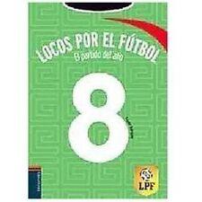 El partido del ano The Game of the Year (Locos Por El Futbol) (Spanish Edition)