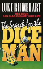 The Search for the Dice Man, Rhinehart, Luke, Used; Acceptable Book
