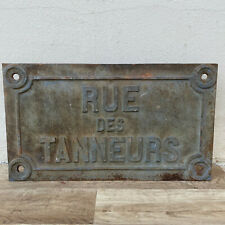 French Cast iron road street sign plaque antique 19th century TANNEURS 2604204