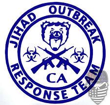 CALIFORNIA, JIHAD, OUTBREAK RESPONSE Team,Molon Labe,Infidel,DTOM,Vinyl Decal